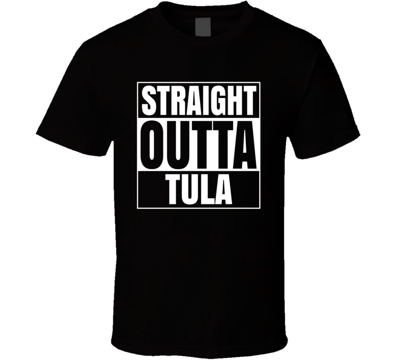 Straight Outta Tula